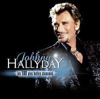 Cover Johnny Hallyday - Les 100 plus belles chansons [2006]